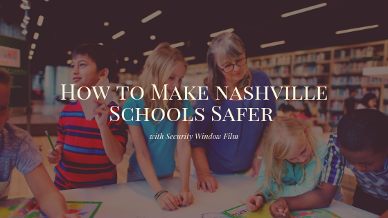 nashville school security window film